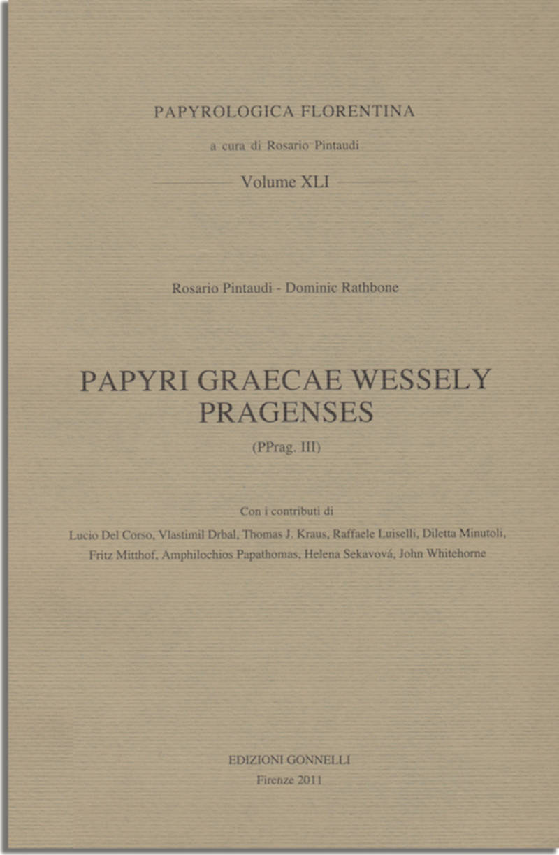 PAPYRI GRAECAE WESSELY PRAGENSES (PPrag III)