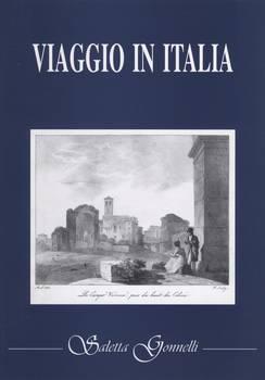 VIAGGIO IN ITALIA. Il pittoresco e la descrizione naturale nei ''Voyages'' dal Settecento all'Ottocento