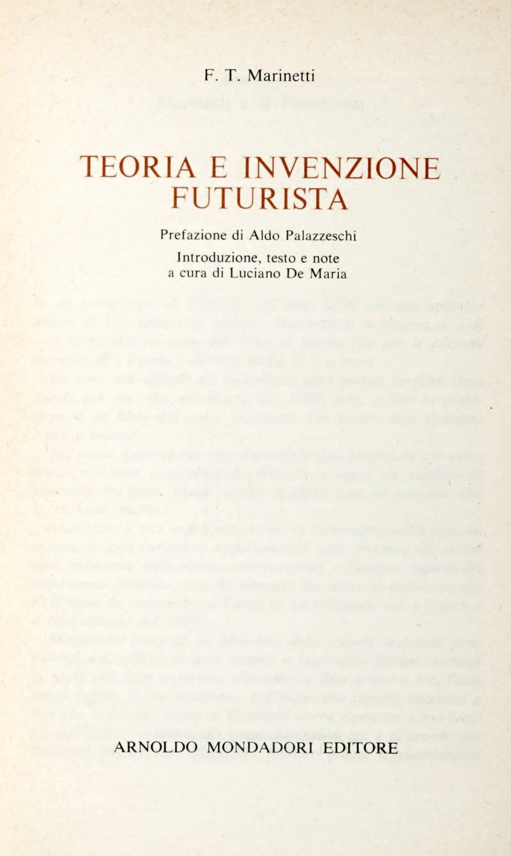 Teoria e invenzione Futurista. Prefazione di Aldo Palazzeschi. Introduzione di Luciano De Maria.