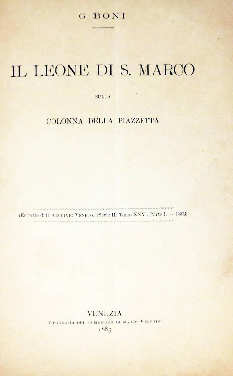 Il Leone di S. Marco sulla Colonna della Piazzetta. (Estr.).