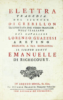 Elettra. Tragedia..., trasportata dal verso francese nell'italiano dal cav. Lorenzo Guazzesi Aretino.