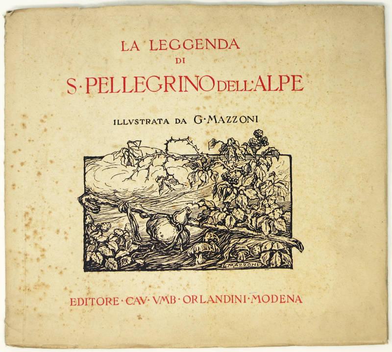 La leggenda di S. Pellegrino dell'Alpe.