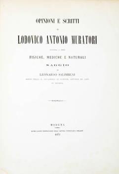 Opinioni e scritti di Lodovico Antonio Muratori intorno a cose fisiche, mediche e naturali...