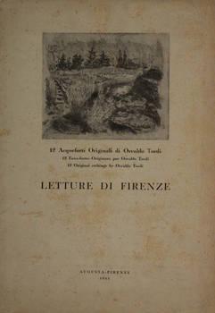 Letture di Firenze. 12 Acqueforti Originali di Osvaldo Tordi.