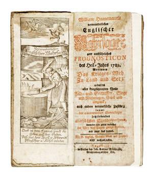 Verwunderlicher englischer Wahrsager oder ausführliches Prognosticon des heil-Jahres 1789... samt der allerneuesten Genealogie jetztlebender allerhöchsten Standespersonen.