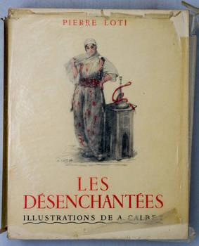 Les Désenchantées. Illustrations de A. Calbet.