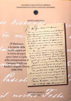 Il Marzocco e la nascita della Societa Ital. ricerca papiri greci e latini in Egitto corrisp. Vitelli-Orvieto (1896-1934).
