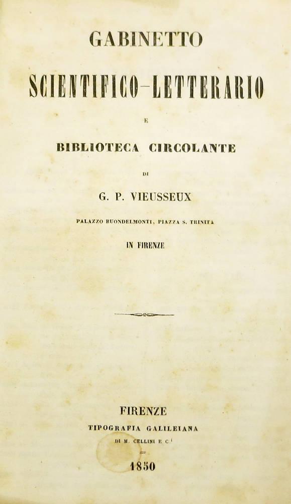 GABINETTO scientifico-letterario e Biblioteca circolante di G.P. Vieusseux...