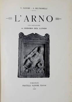 L'Arno/ con prefazione di Isidoro Del Lungo.