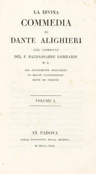 La Divina Commedia, col comento del P. Baldassarre Lombardi M.C., ora nuovamente arricchito di molte illustrazioni edite ed inedite.