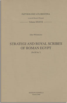 STATEGI AND ROYAL SCRIBES OF ROMAN EGYPT (Str.R.Scr2)
