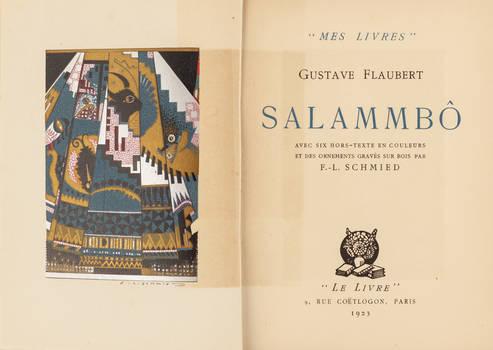 Salammbo. Avec six hors-texte en couleurs et des ornaments gravés sur bois par F.-L. Schmied.