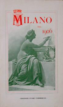 MILANO nel 1906. Edizione fuori commercio.