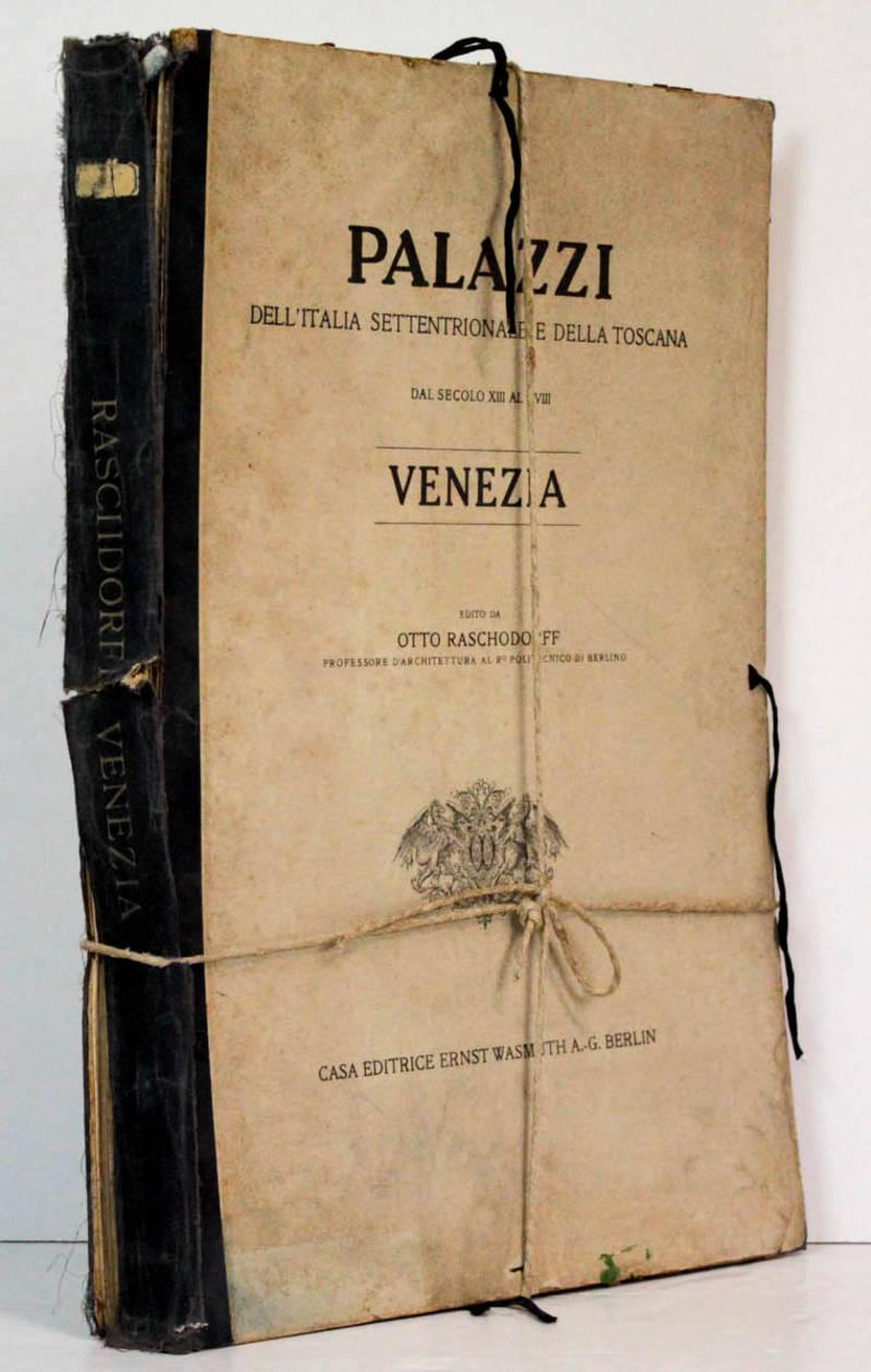 Palazzi dell'Italia Settentrionale e della Toscana, dal secolo XIII al XVIII. Venezia. (ca. 1920)