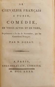 Le Chevalier Français a Turin. Comédie, en trois actes et en verse, représentée à la fin de Novembre, par les Comédiens Français.