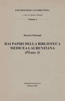 DAI PAPIRI DELLA BIBLIOTECA MEDICEA LAURENZIANA (PLaur. I)