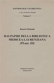 DAI PAPIRI DELLA BIBLIOTECA MEDICEA LAURENZIANA (PLaur.III)