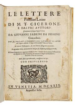 Le Lettere Familiari Latine... Commentate in lingua volgare toscana da Giovanni Fabrini da Fighine...