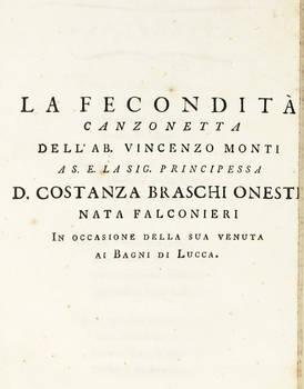 La Fecondità. Canzonetta...a S.E. la Sig. Braschi Onesti nata Falconieri in occasione della sua venuta ai Bagni di Lucca.