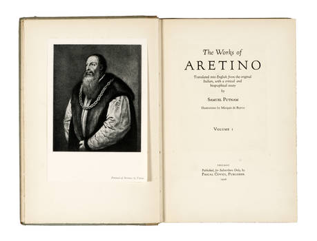 The Works of Aretino. Translated into English from the original Italian, with a critical and biographical Essay by Samuel Putnam. Illustrations by Marquis de Bayros. (Voll. I-II).
