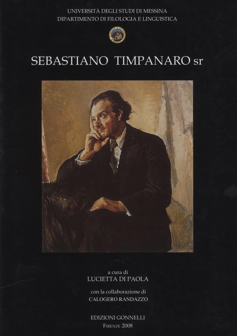 Sebastiano Timpanaro sr. Profilo, carteggi (1911-1949) e altri documenti.